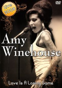 Cover Amy Winehouse - Love Is A Losing Game - Live 2008 [DVD]